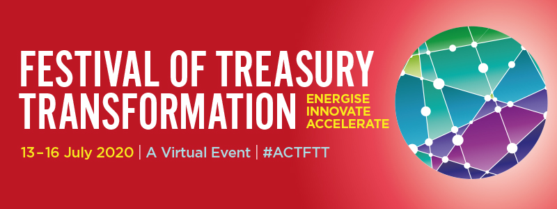 ACT Festival of Treasury Transformation 2020