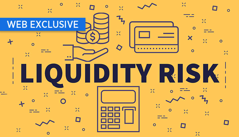 """liquidityrisk.jpg alt=""""Illustration of the words 'LIQUIDITY RISK' surrounded by financial images such as a calculator and coins"""""""