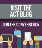 Visit the ACT blog site