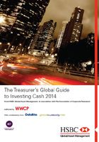 The Treasurers' Guide to Investing Corporate Cash